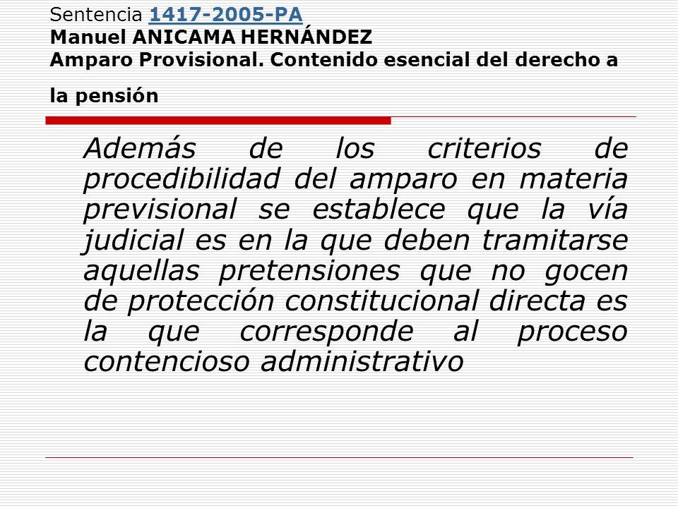 Sentencia 1417-2005-PA Manuel ANICAMA HERNÁNDEZ Amparo Provisional