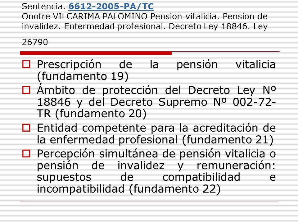 Prescripción de la pensión vitalicia (fundamento 19)