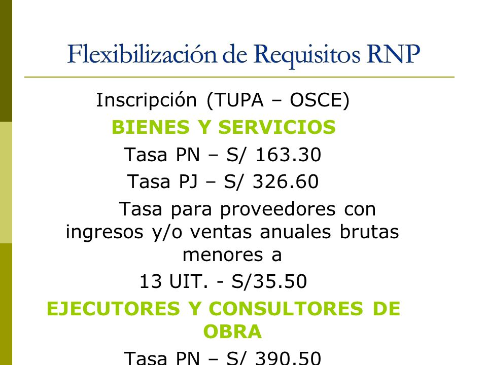 Flexibilización de Requisitos RNP