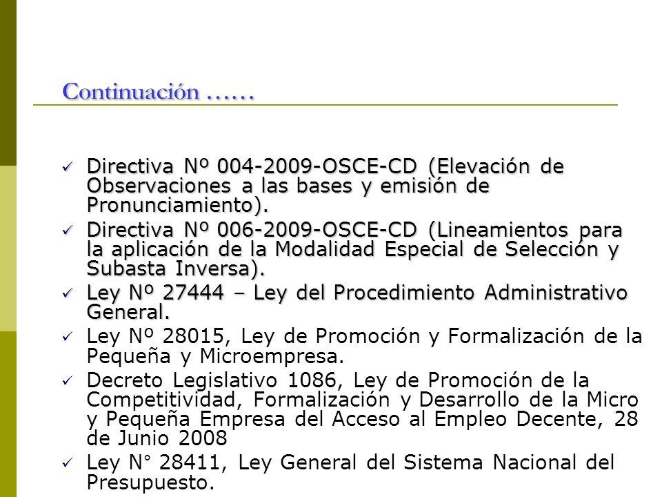 Continuación ……Directiva Nº 004-2009-OSCE-CD (Elevación de Observaciones a las bases y emisión de Pronunciamiento).