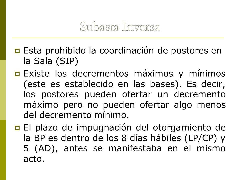 Subasta InversaEsta prohibido la coordinación de postores en la Sala (SIP)