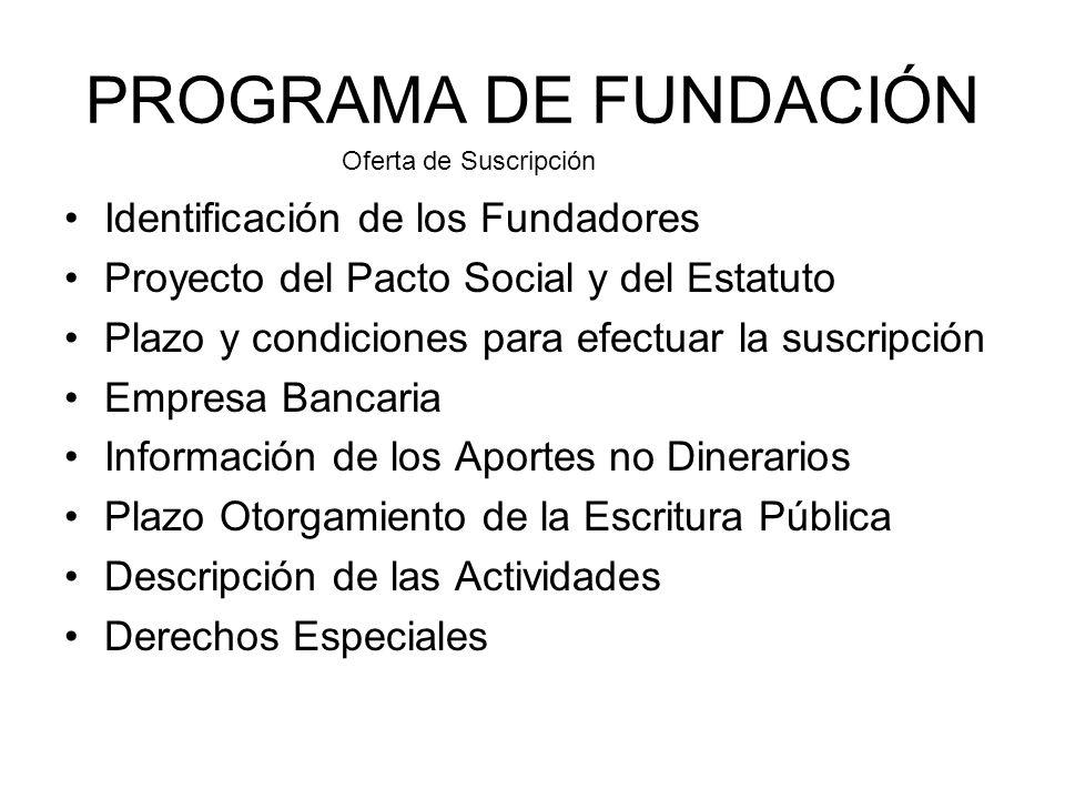 PROGRAMA DE FUNDACIÓN Identificación de los Fundadores