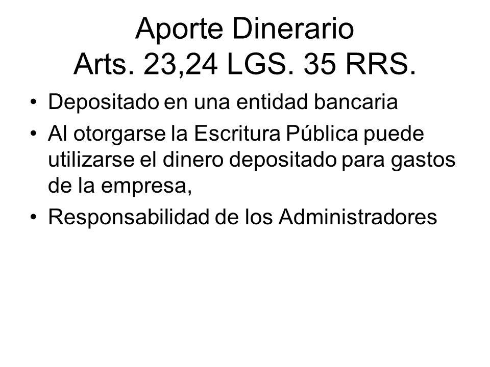 Aporte Dinerario Arts. 23,24 LGS. 35 RRS.