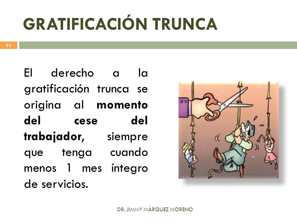 GRATIFICACIÓN TRUNCA