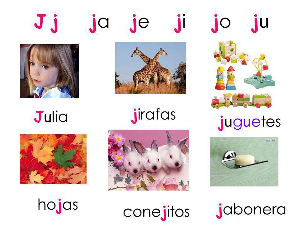 J j ja je ji jo ju jirafas Julia juguetes hojas jabonera conejitos