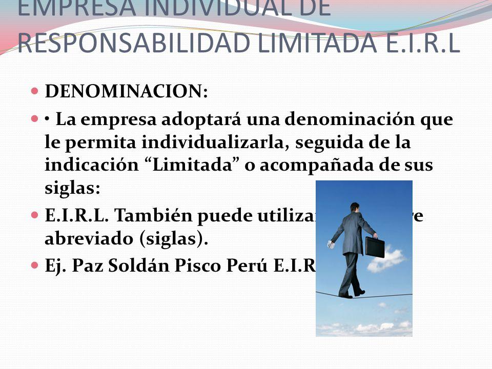 EMPRESA INDIVIDUAL DE RESPONSABILIDAD LIMITADA E.I.R.L