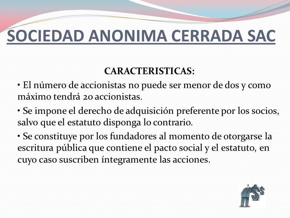 SOCIEDAD ANONIMA CERRADA SAC
