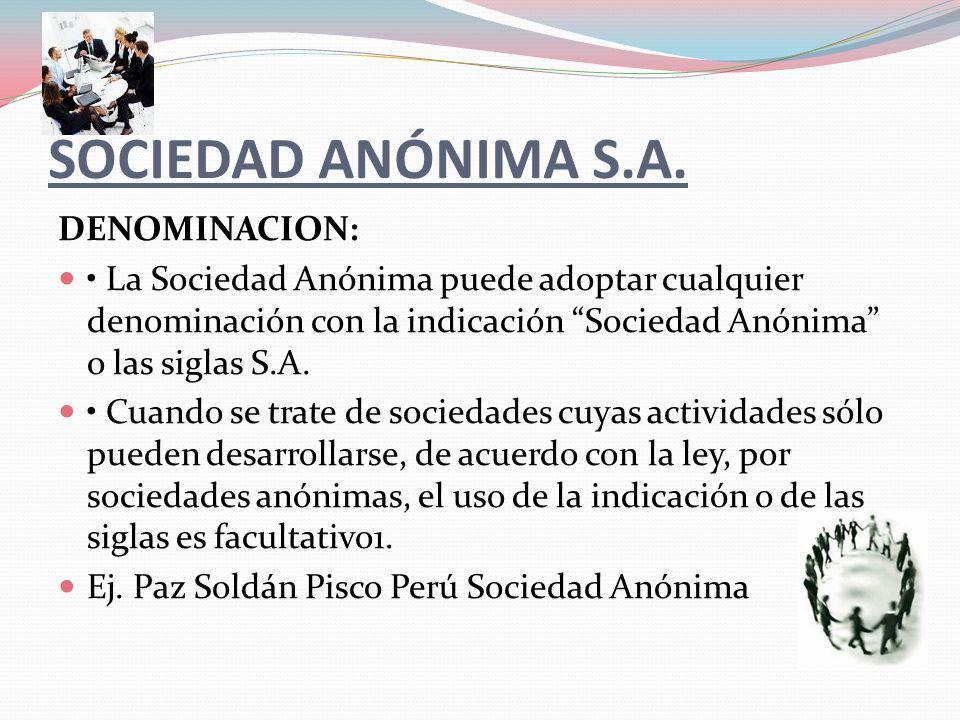 SOCIEDAD ANÓNIMA S.A. DENOMINACION: