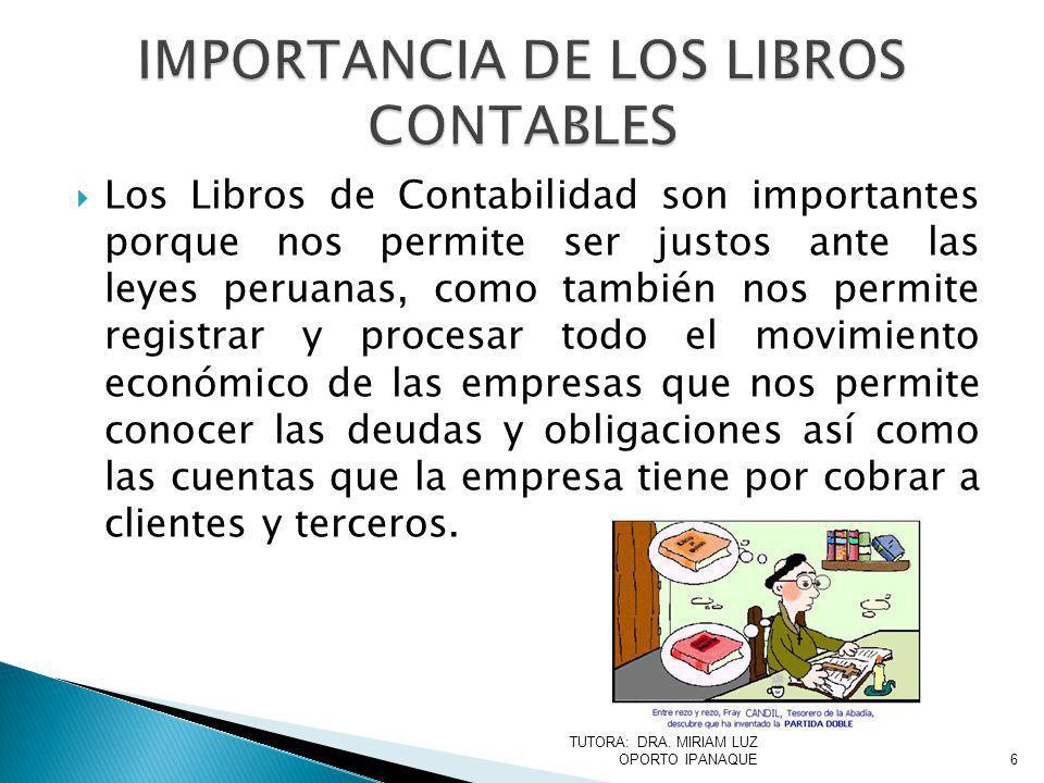 IMPORTANCIA DE LOS LIBROS CONTABLES