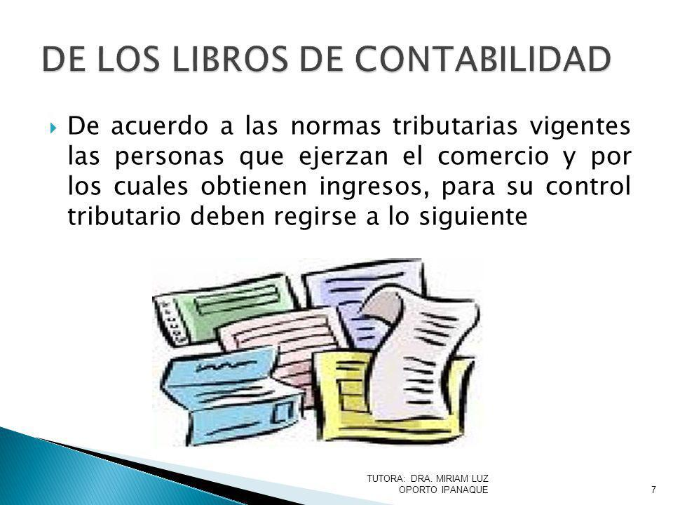 DE LOS LIBROS DE CONTABILIDAD