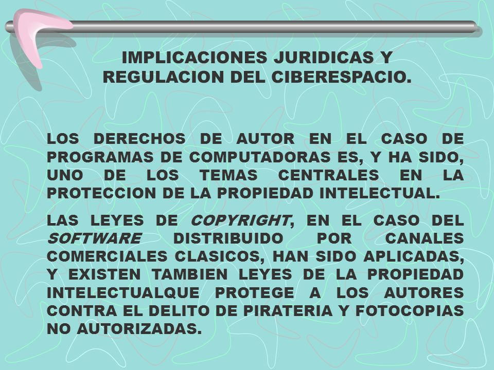 IMPLICACIONES JURIDICAS Y REGULACION DEL CIBERESPACIO.