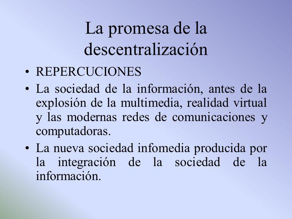 La promesa de la descentralización