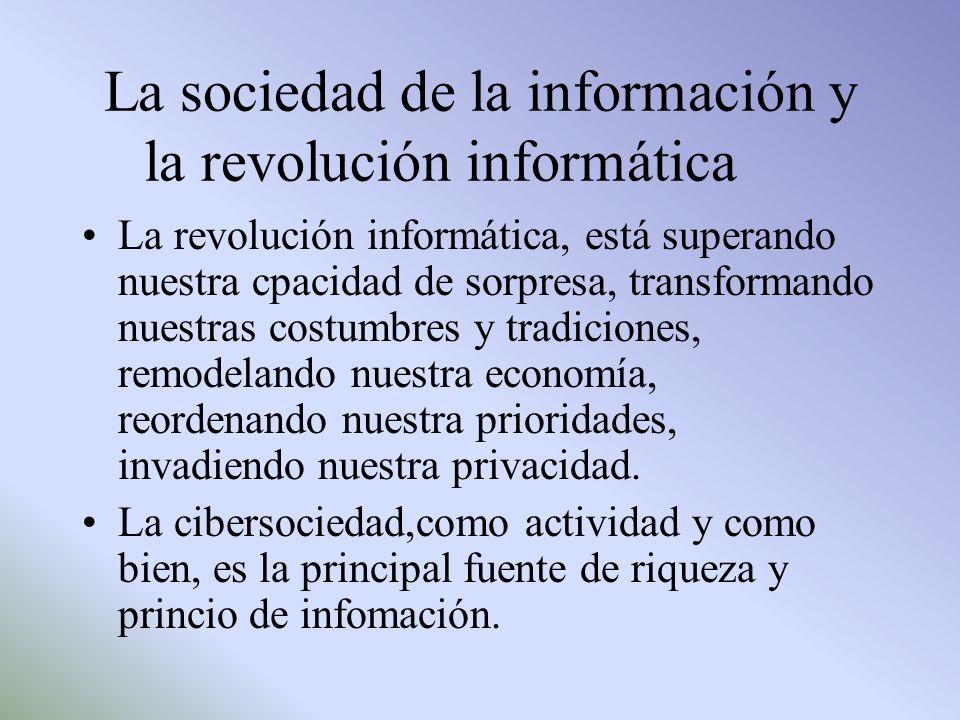 La sociedad de la información y la revolución informática