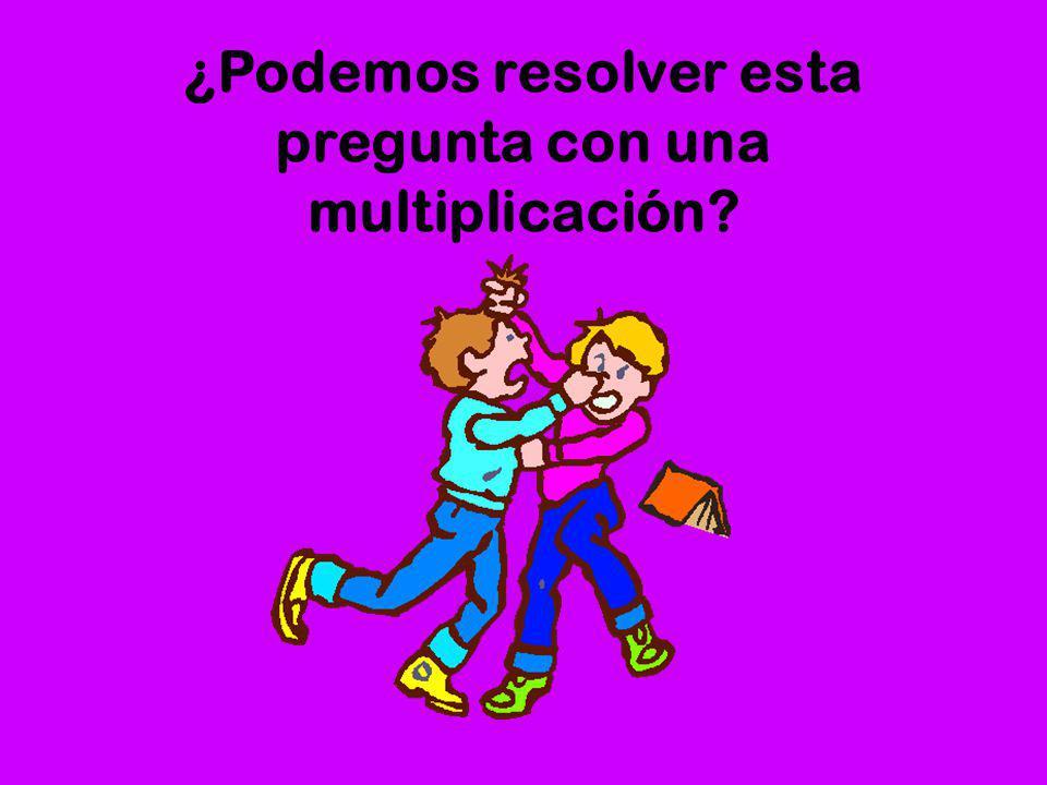 ¿Podemos resolver esta pregunta con una multiplicación