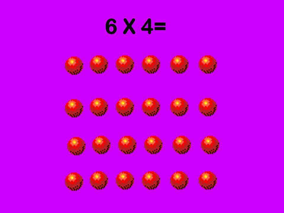 6 X 4=