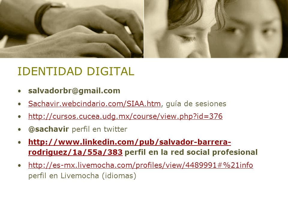 IDENTIDAD DIGITAL salvadorbr@gmail.com