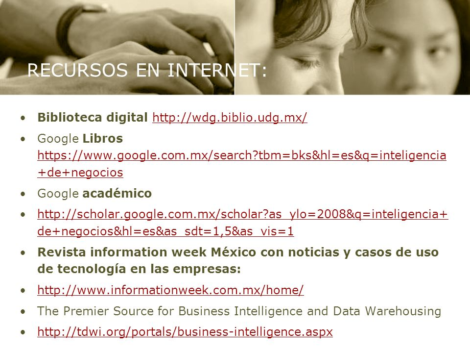 RECURSOS EN INTERNET: Biblioteca digital http://wdg.biblio.udg.mx/