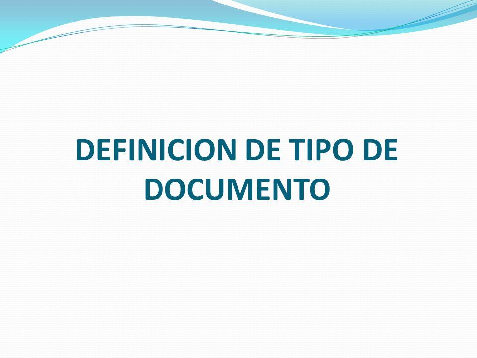 DEFINICION DE TIPO DE DOCUMENTO