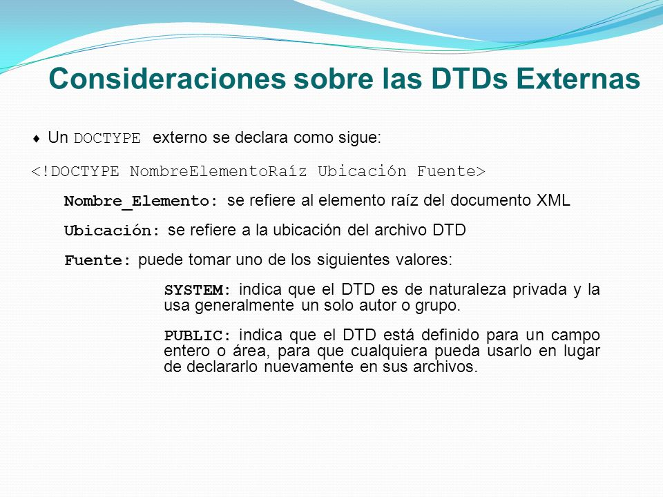 Consideraciones sobre las DTDs Externas