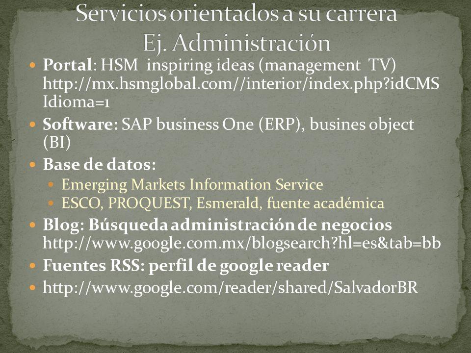 Servicios orientados a su carrera Ej. Administración