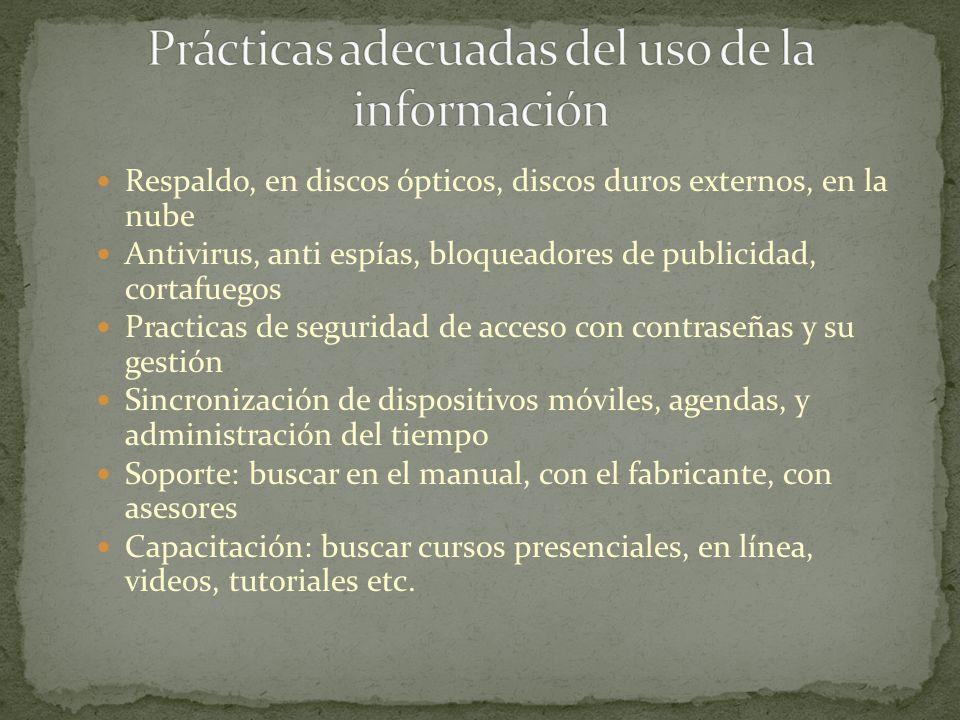 Prácticas adecuadas del uso de la información