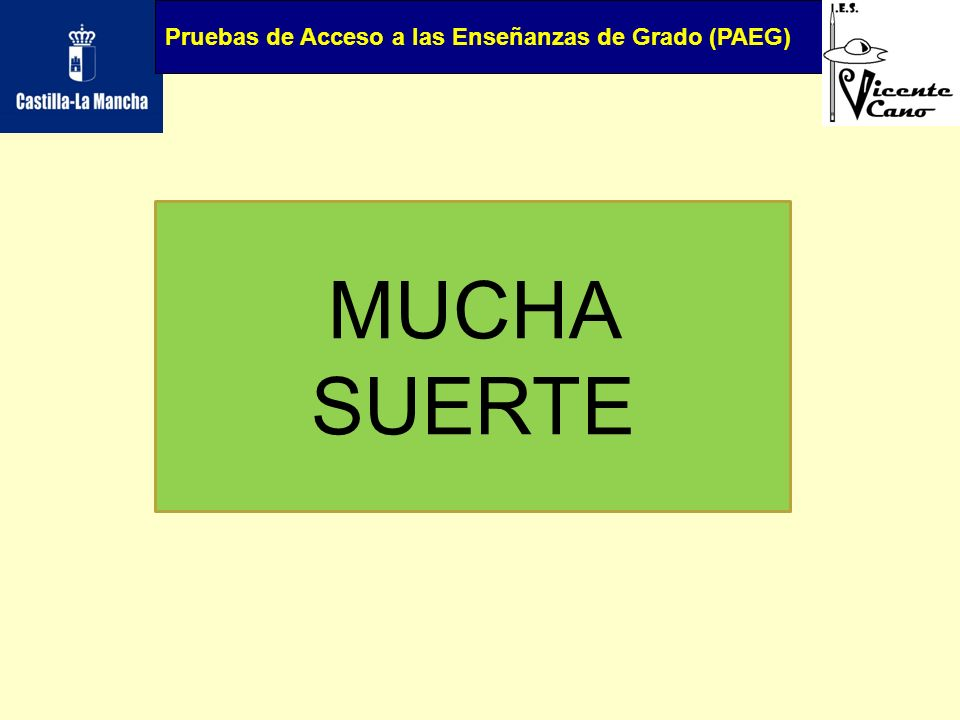 Pruebas de Acceso a las Enseñanzas de Grado (PAEG)