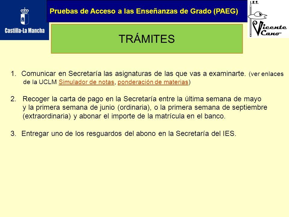 TRÁMITES Pruebas de Acceso a las Enseñanzas de Grado (PAEG)