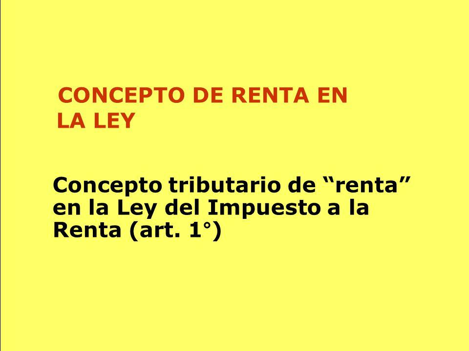 CONCEPTO DE RENTA EN LA LEY