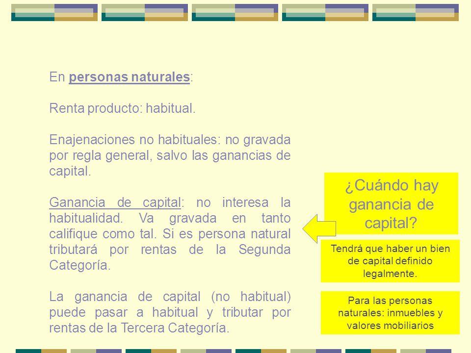 ¿Cuándo hay ganancia de capital