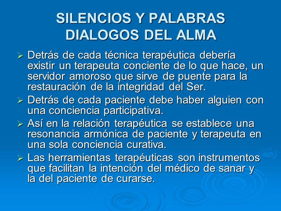 SILENCIOS Y PALABRAS DIALOGOS DEL ALMA
