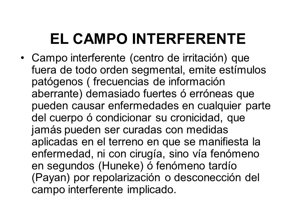 EL CAMPO INTERFERENTE
