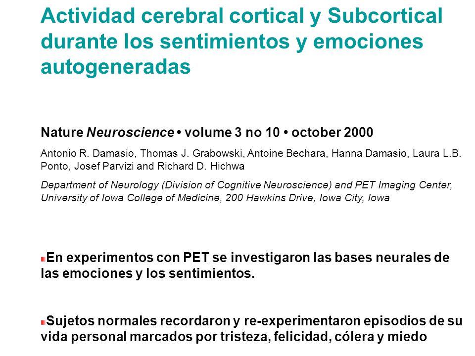 Actividad cerebral cortical y Subcortical durante los sentimientos y emociones autogeneradas