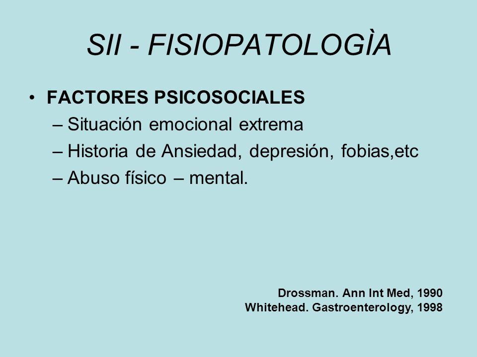 SII - FISIOPATOLOGÌA FACTORES PSICOSOCIALES