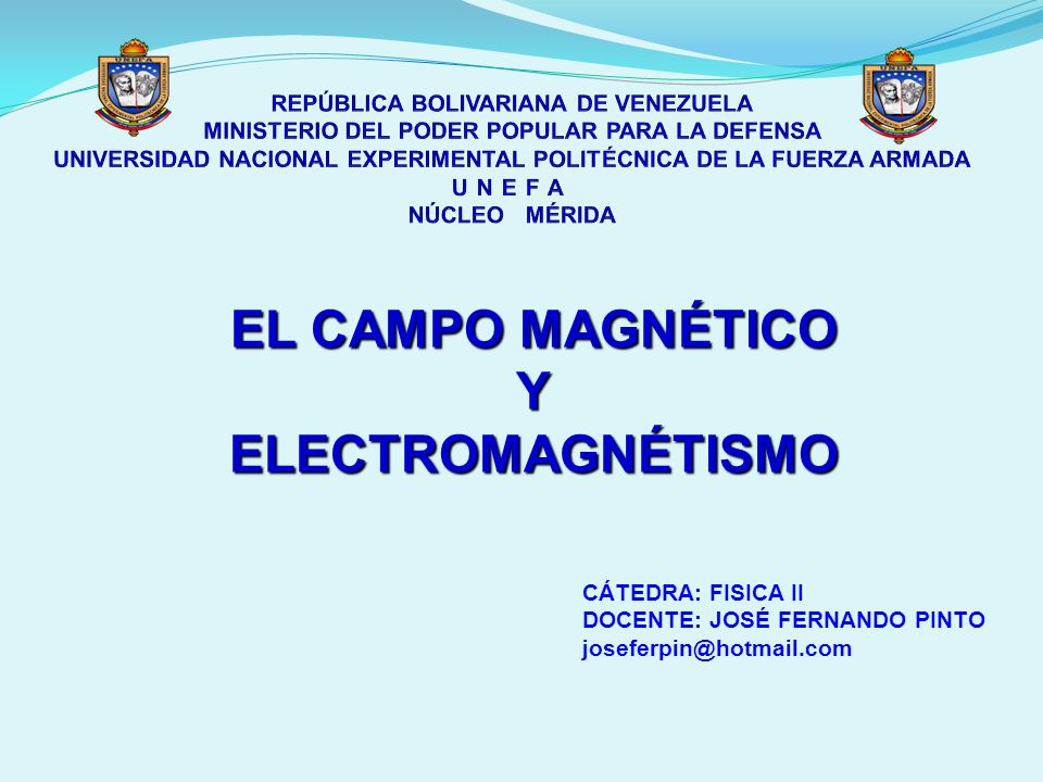 EL CAMPO MAGNÉTICO Y ELECTROMAGNÉTISMO