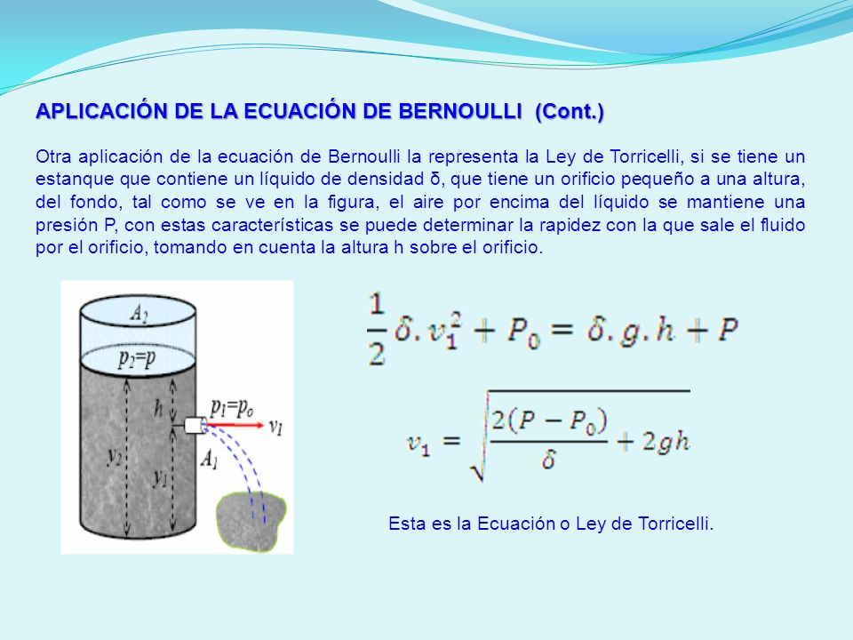 APLICACIÓN DE LA ECUACIÓN DE BERNOULLI (Cont.)