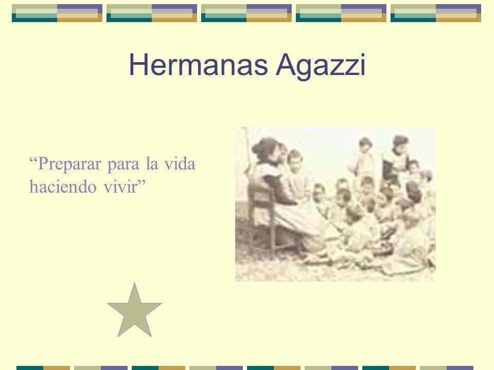 Hermanas Agazzi Preparar para la vida haciendo vivir