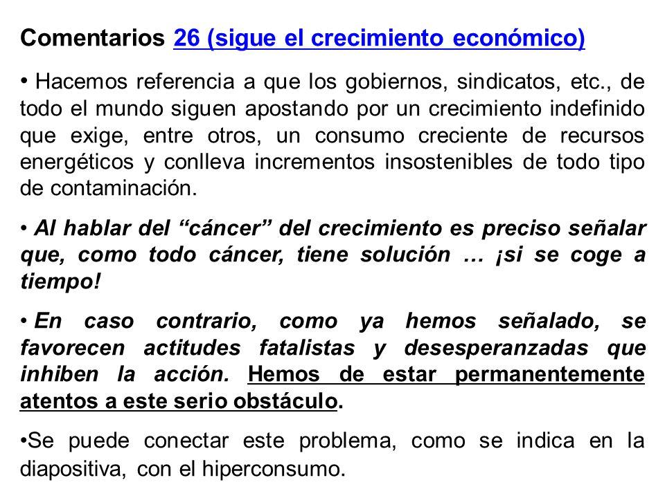 Comentarios 26 (sigue el crecimiento económico)