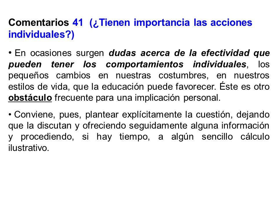 Comentarios 41 (¿Tienen importancia las acciones individuales )