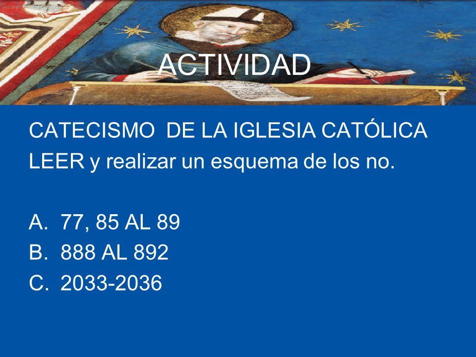 ACTIVIDAD CATECISMO DE LA IGLESIA CATÓLICA