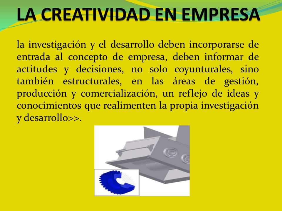 LA CREATIVIDAD EN EMPRESA