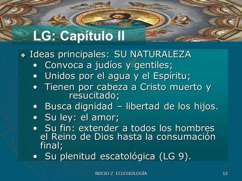 LG: Capítulo II Ideas principales: SU NATURALEZA