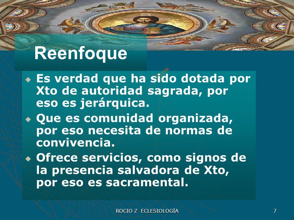 Reenfoque Es verdad que ha sido dotada por Xto de autoridad sagrada, por eso es jerárquica.