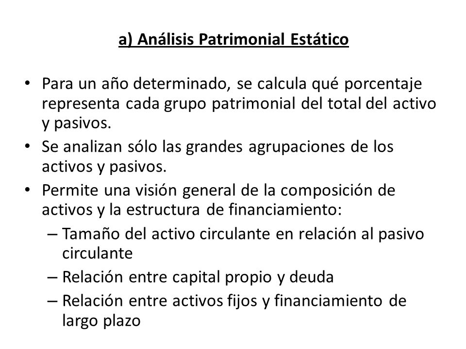a) Análisis Patrimonial Estático