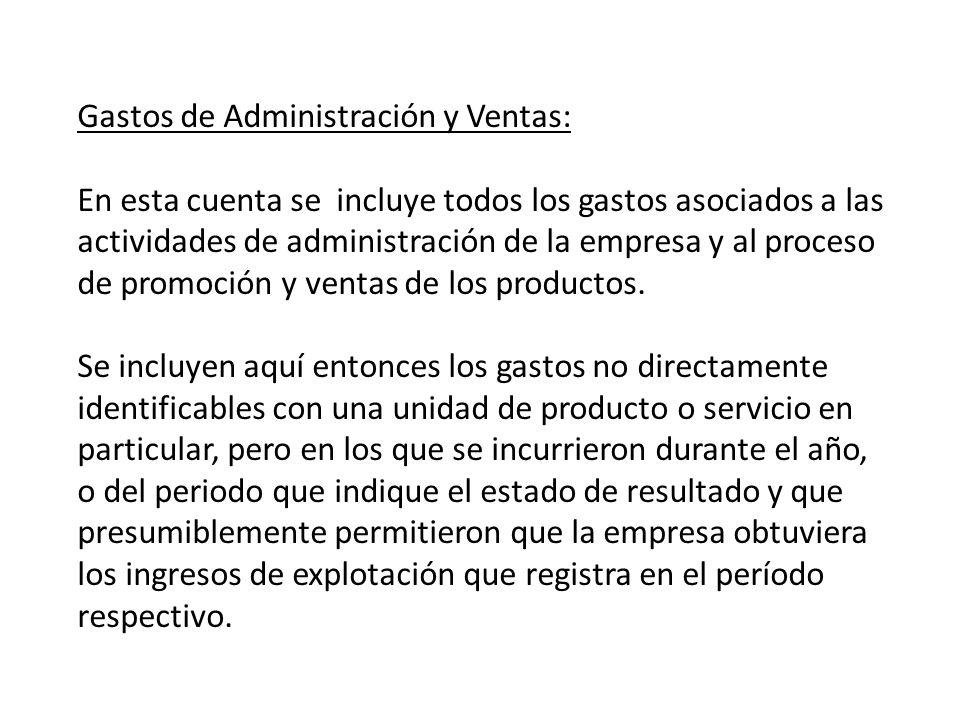 Gastos de Administración y Ventas: