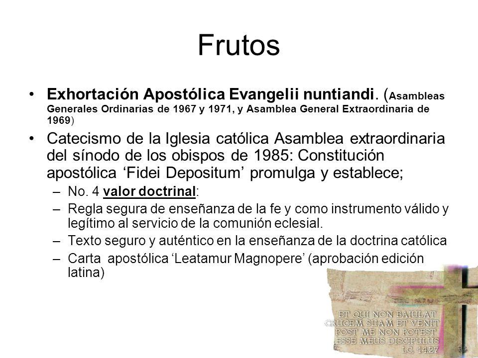 Frutos Exhortación Apostólica Evangelii nuntiandi. (Asambleas Generales Ordinarias de 1967 y 1971, y Asamblea General Extraordinaria de 1969)