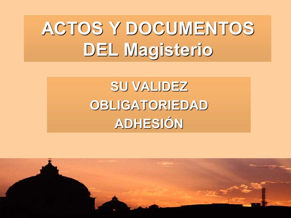 ACTOS Y DOCUMENTOS DEL Magisterio