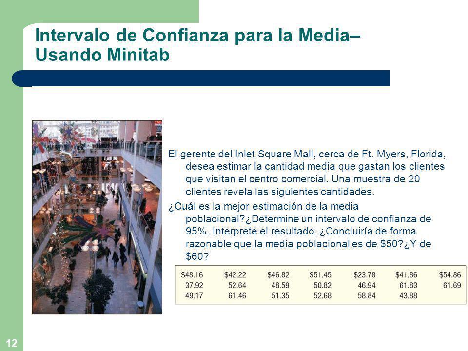Intervalo de Confianza para la Media– Usando Minitab