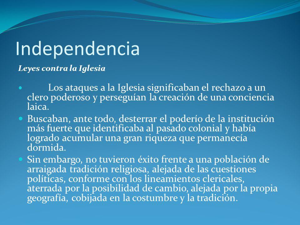 Independencia Leyes contra la Iglesia.