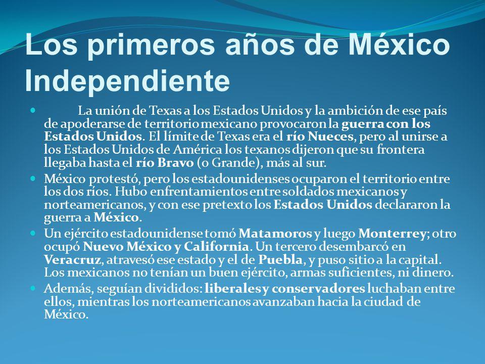 Los primeros años de México Independiente