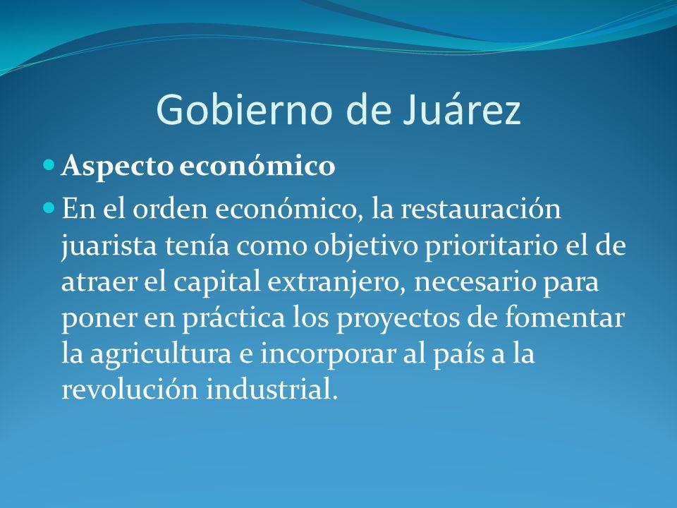 Gobierno de Juárez Aspecto económico